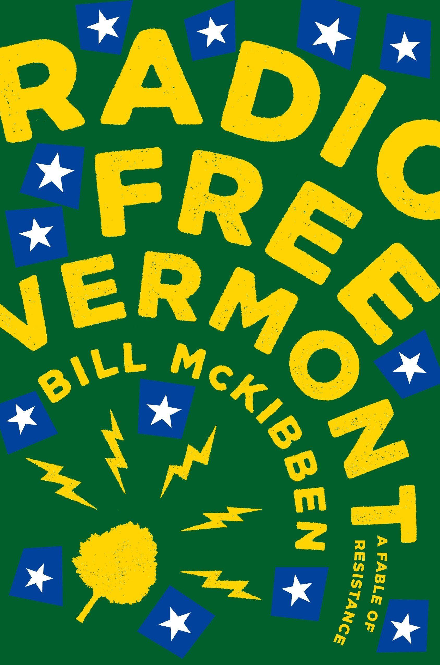 Amazon tour De Lit Nouveau Radio Free Vermont A Fable Of Resistance Bill Mckibben