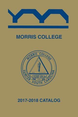 Lit Appoint Bébé Fraîche 2017 2018 Morris Academic Catalog by Morris College assessment