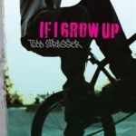 Lit Rond Ikea Sultan Fraîche If I Grow Up Book By Todd Strasser Paperback