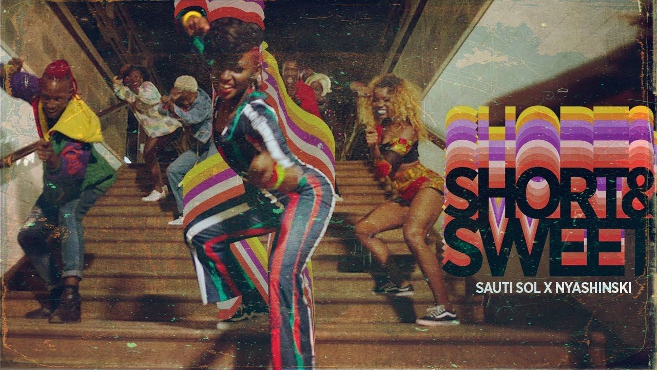 Lit sol Bebe Charmant Sauti sol Short N Sweet Ft Nyashinski Ficial Music Video