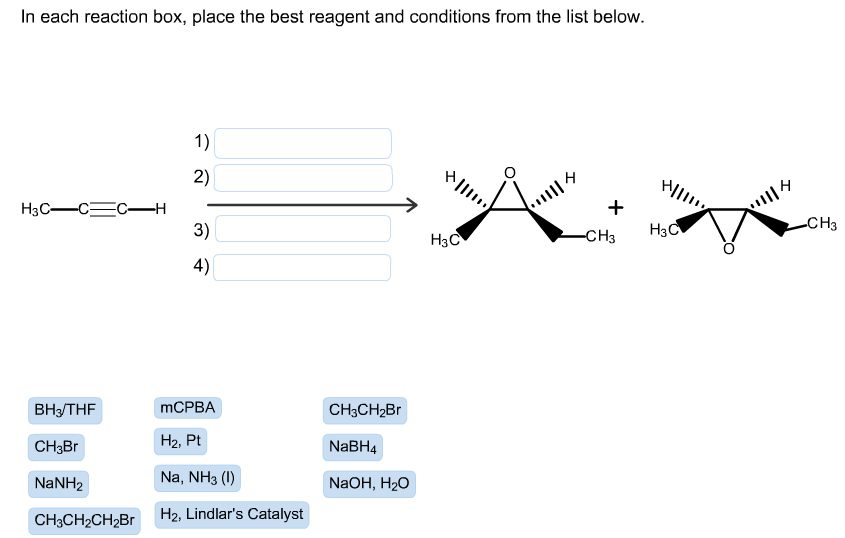 Lit Trois Place Fraîche solved In Each Reaction Box Place the Best Reagent and C