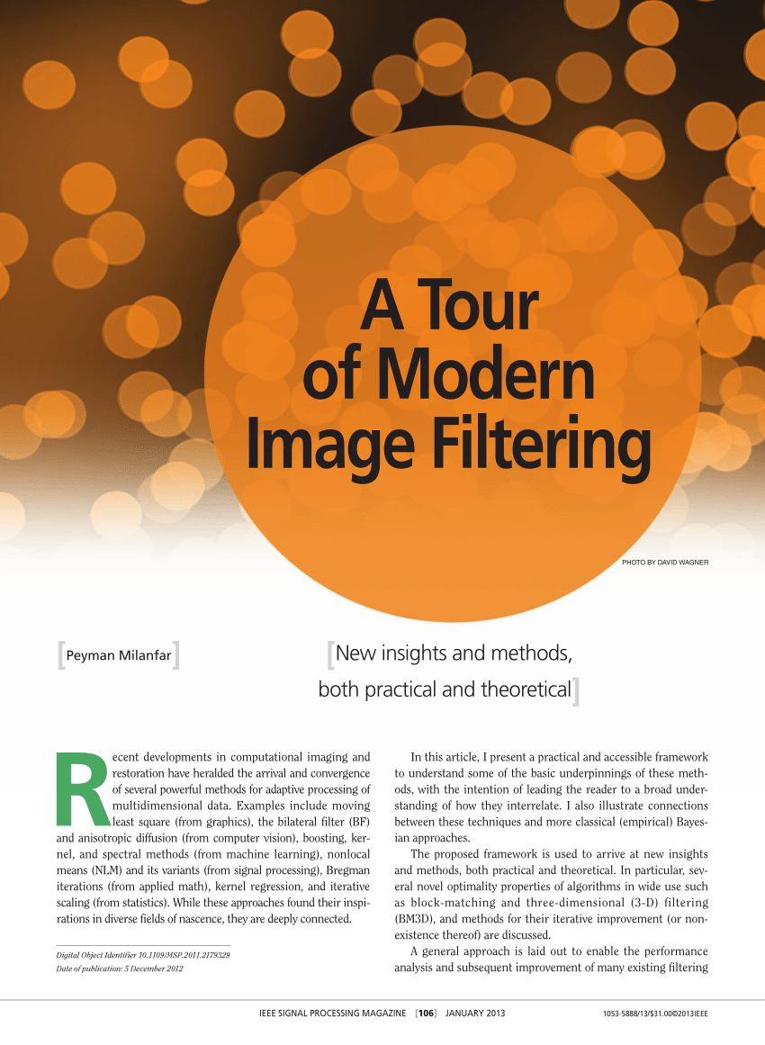 PDF A Tour of Modern Image Filtering New Insights and Methods